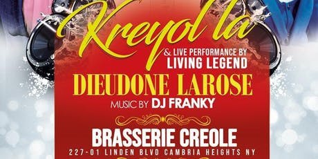 Kreyol La & live Performance by Living Legend Dieudone Larose tickets