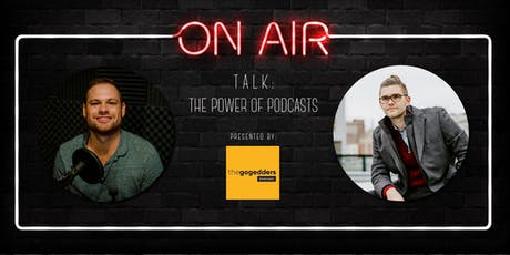 Talk: The Power of Podcasts tickets