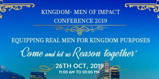 Kingdom -Men of impact Conference 2019,
