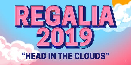 Regalia 2019: Head in The Clouds tickets