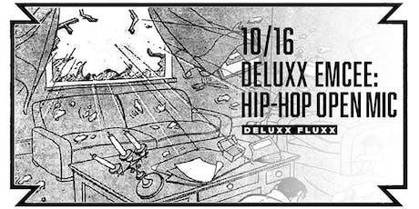 Deluxx Emcee: Hip-Hop Open Mic Night at Deluxx Fluxx tickets