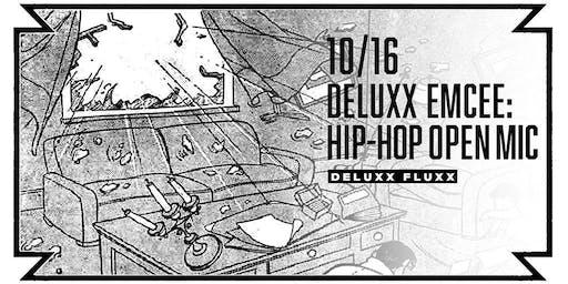 Deluxx Emcee: Hip-Hop Open Mic Night at Deluxx Fluxx