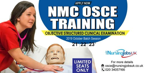 UK NMC OSCE (Objective Structured Clinical Examination) Preparatory Course September 2018