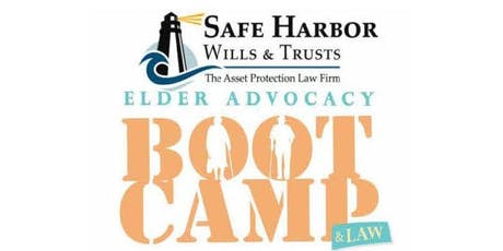 Elder Advocacy and Law Boot Camp tickets