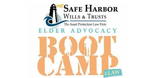 Elder Advocacy and Law Boot Camp