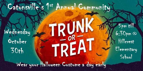 "Catonsville 1st Annual Community ""Trunk or Treat"" tickets"