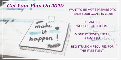 Get Your Plan On 2020 - additional session!