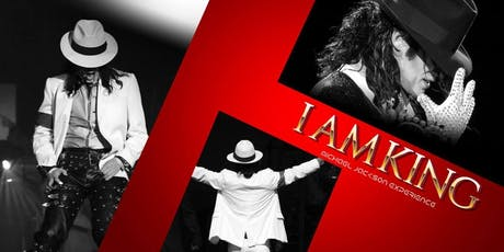 I AM KING (THE MICHAEL JACKSON EXPERIENCE) - Friday Show tickets