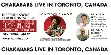Chakabars Live in Toronto: The Truth About Our Roots; Africa tickets