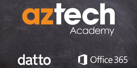 Aztech Academy -  You've migrated to Office 365, what now? tickets