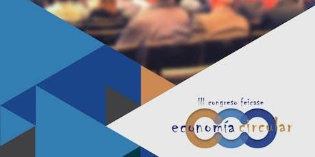 III Congreso FEICASE: Economía Circular entradas