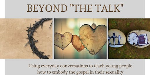 "Beyond ""The Talk"""