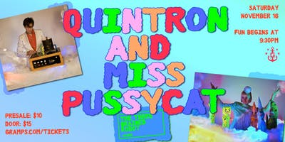 Quintron and Miss Pussycat