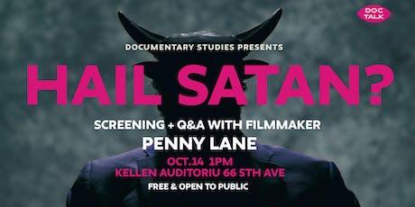 DOC TALK: Hail Satan? tickets