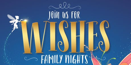 Ovation Brands® Makes Wishes Come True at Family Night - Make a Wish! tickets