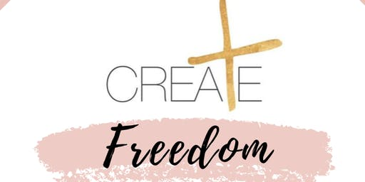 CREATE Freedom {Women's Conference}