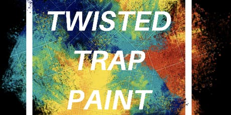 TWISTED TRAP PAINT  tickets