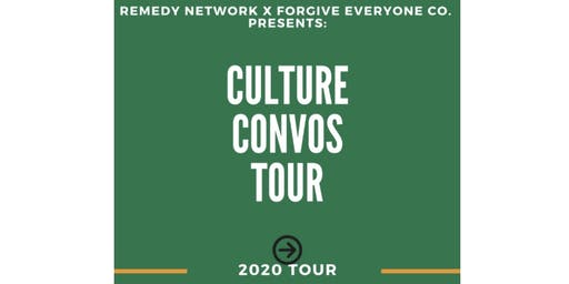 Culture Convos Tour: MI (Remedy Network x Forgive Everyone Co.)