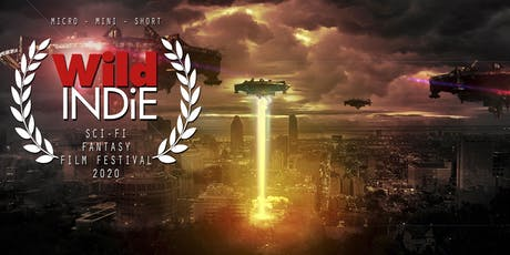 Wild Indie Sci-Fi & Fantasy Film Festival Screening tickets