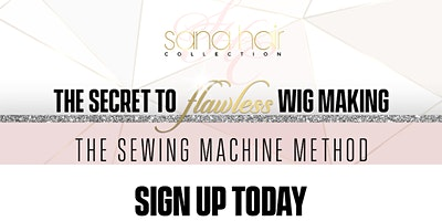 Charlotte NC The Secret to Flawless Wig Making (The Sewing Machine Method)