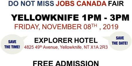 Yellowknife Job Fair – November 08th, 2019 tickets