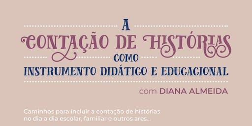 A Contação de História como instrumento didático e educacional