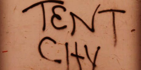 Tent City: Screening and Community Conversation tickets