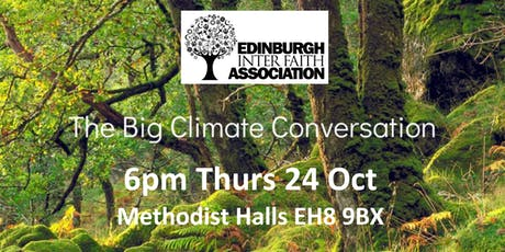 Big Climate Conversation with EIFA 6pm Thurs 24 Oct Methodist Halls EH8 9BX tickets