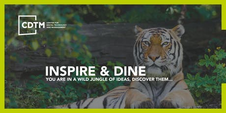 CDTM Inspire&Dine Speaker Series - Monday, October 28th Tickets