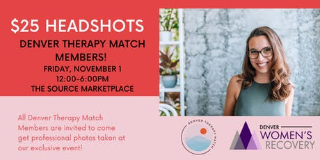$25 Headshot Event!! All Denver Therapy Match Members! tickets