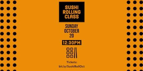 October Sushi Rolling Class - Sushi Sunday Funday tickets