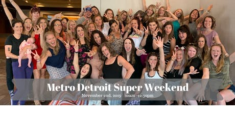Metro Detroit Super Weekend! tickets