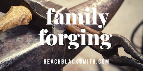 Family Forging! tickets