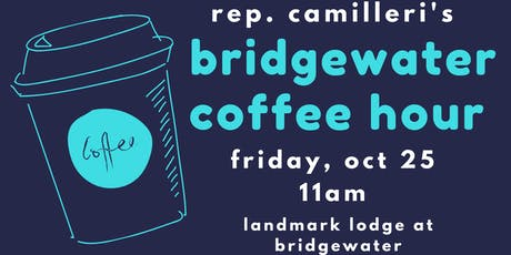 Bridgewater Coffee Hour with Rep. Camilleri tickets