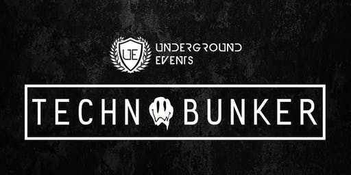 Underground Events Presents: Techno Bunker - 2019 Close Out