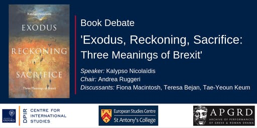 'Exodus, Reckoning, Sacrifice: Three Meanings of Brexit' Book Debate