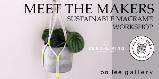 Sustainable Macrame Workshop - 'Meet the Makers'