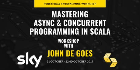 Mastering Async & Concurrent Programming in Scala with John De Goes tickets