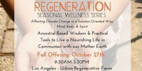 Regeneration - Fall Offering tickets