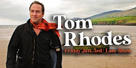 Tom Rhodes tickets
