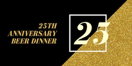 25th Anniversary Beer Dinner tickets