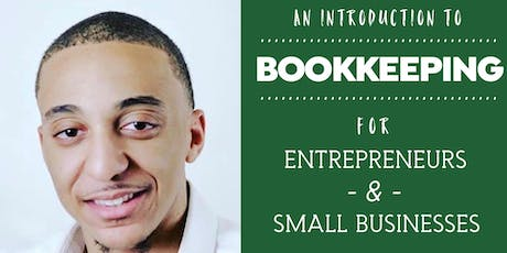 An Introduction to Bookkeeping for Entrepreneurs & Small Businesses tickets
