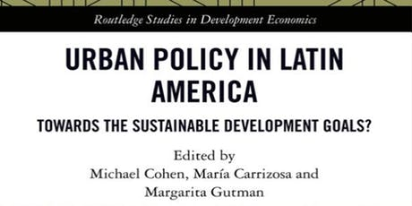 Urban Policy in Latin America: Towards SDGs? tickets