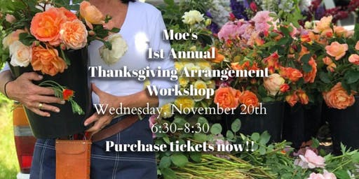 Thanksgiving  Arrangement Workshop at Moe's Restaurant in Mounds View