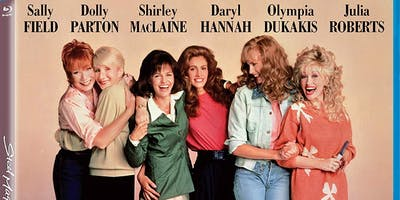 Mom's Night Out: Steel Magnolias