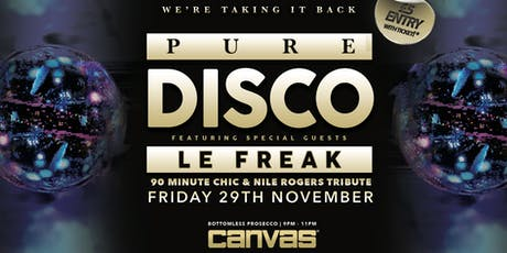 Pure Disco w/ Le Freak: The Number 1 Chic & Nile Rodgers Tribute Band tickets