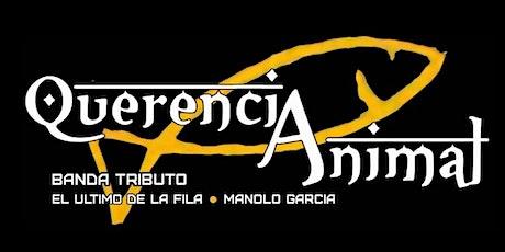Querencia Animal - Tributo El Último de la Fila -Barcelona  Sala Luz de Gas entradas