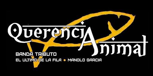Querencia Animal - Tributo El Último de la Fila -Barcelona  Sala Luz de Gas