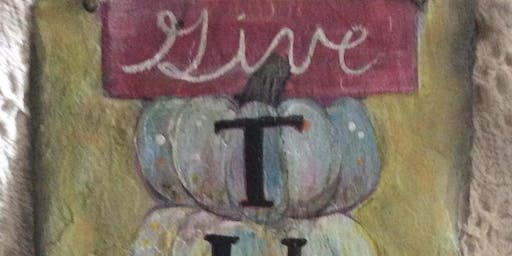 Adult Sip n Paint in Montgomery Give Thanks Bring Some Friends and Relax