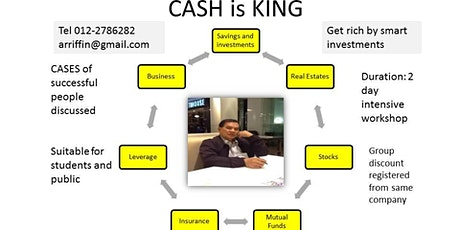 CASH IS KING :  Get rich by smart investment tickets